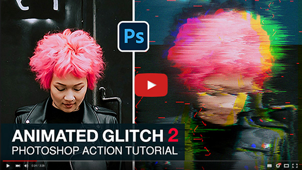 Animated Glitch 2 - Photoshop Action - 1