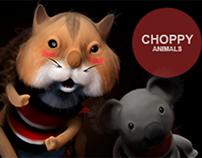 Choppy chop Animals