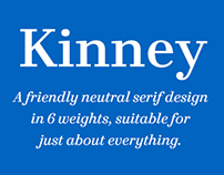 Kinney® A friendly neutral serif