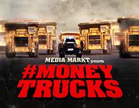 #Moneytrucks // Media Markt