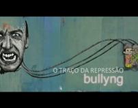 O Traço da Repressão - Bullying