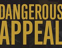DANGEROUS APPEAL