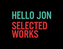 Hello Jon - Selected Works
