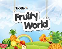 Toddler's Fruity World   عالم فواكه الأطفال