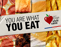 TU ERES LO QUE COMES / YOU ARE WHAT YOU EAT