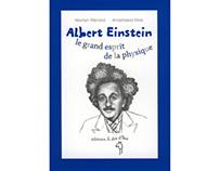 """""""Albert Einstein, le grand esprit de la physique"""""""