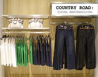 COUNTRY ROAD: Visual Merchandising