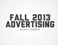 Ad Copy and Creativity Projects | Fall 2013