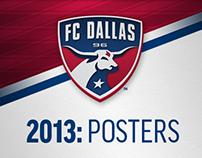 2013: FC Dallas Posters