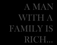 A MAN WITH A FAMILY IS RICH...