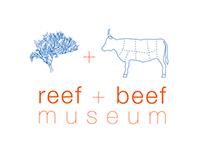 Reef + Beef Museum