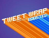 Boosted Tweet Wrap