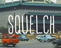 Squelch the typeface
