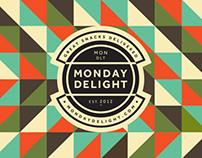 Monday Delight