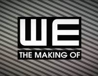 We The Making Of
