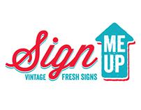 Sign Me Up logo design