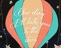One day I'll take you to the stars