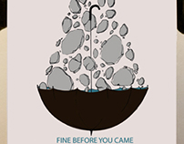 """Fine Before You Came -  Poster """" O """""""