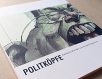 "Snapshots of the Exhibition Catalogue ""POLITKÖPFE"""