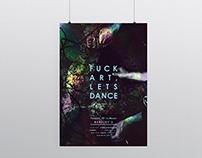 Fuck Art, Lets Dance