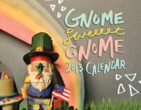 2013 Gnome Sweet Gnome Calendar