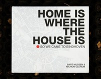 Home is where the house is
