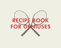 Recipe Book for Geniuses