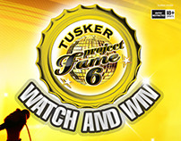 Tusker Project Fame 6 - Consumer Promotion