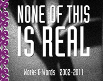 Lyrois: None of This is Real 2011 [Book Design]