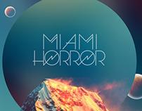-MIAMI HORROR- CR/DJ/SET- POSTERS