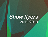 Show flyers (2011-2013)