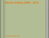 Rearte Gallery 2008 - 2013 catalogue