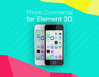 Phone Commercial for Element 3D
