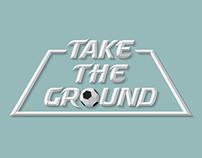 Take the Ground