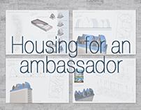 Housing for an Ambassador