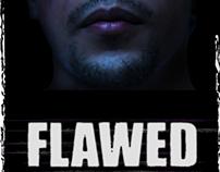 FLAWED [2013]