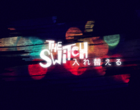 """""""The Switch"""" — Opening titles"""