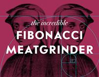 Fibonacci Meatgrinder