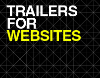 TRAILERS FOR WEBSITES