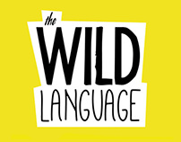 The Wild Language