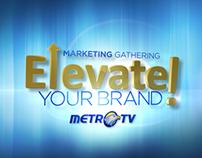 Marketing Gathering Metro TV idents