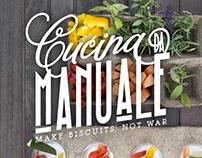 Cucina da Manuale: make biscuits, not war.