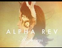 ALPHA REV - Highways Music Video