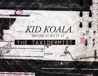 Kid Koala. The Taxidermist.