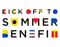 Kick Off to Summer Benefit Branding