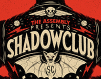 The Assembly Presents: Shadowclub