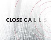 Close Calls | Environmental Conference