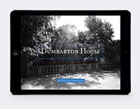 iPad Place Project: Dumbarton House