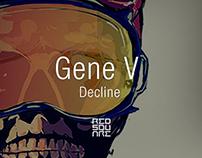GENE V : Decline