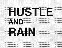 Hustle and Rain
